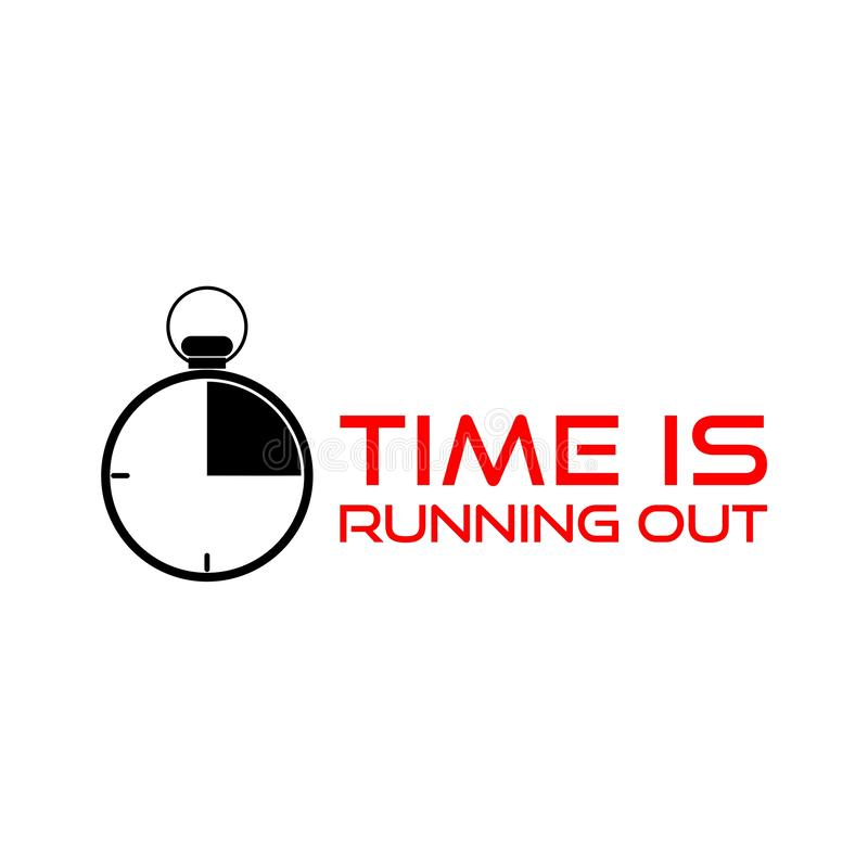 Time is Running Out Clock Deadline Words. On white background royalty free illustration