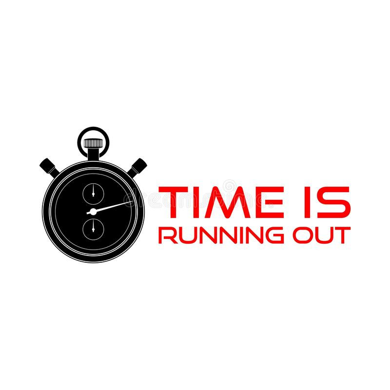 Time is Running Out Clock Deadline Words. On white background stock illustration