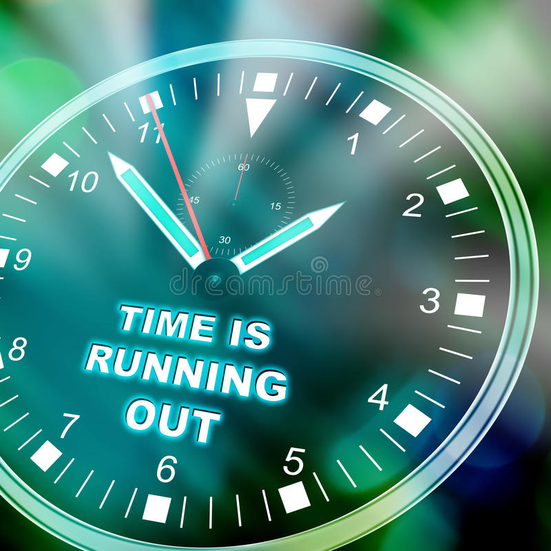 Time is running out. Illustration of a watch with text TIME IS RUNNING OUT stock illustration
