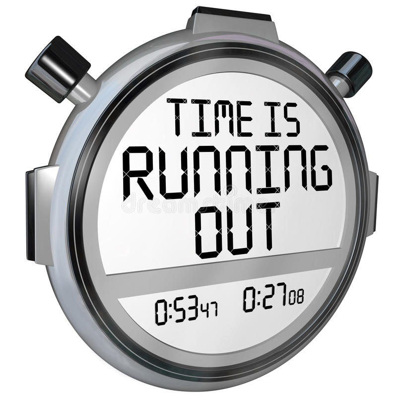 Time is Running Out Stopwatch Timer Clock. A stopwatch or timer with the words Time is Running Out to warn you that the clock is ticking and the deadline or vector illustration