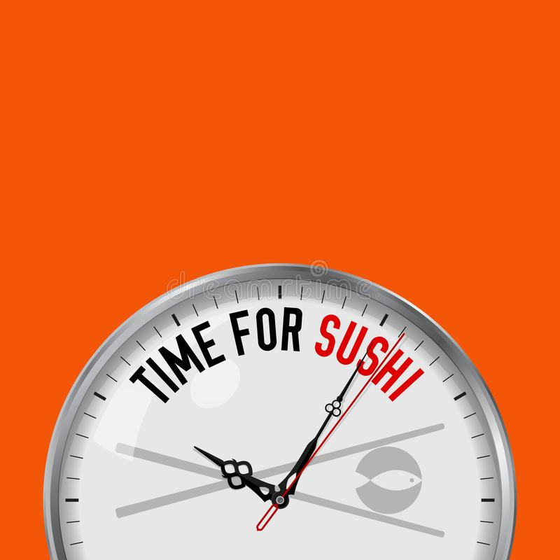 Time for Sushi. White Vector Clock with Motivational Slogan. Analog Metal Watch with Glass. Japanese Restaurant Icon royalty free illustration