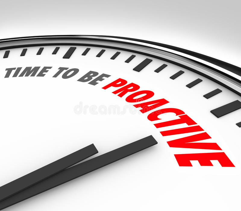 Time to Be Proactive Words Clock Attitude Ambition Success stock illustration
