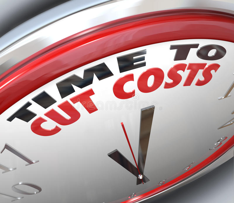 Time to Cut Costs Reduce Spending Lower Budget. Watch your spending and reduce your overhead by paying attention to this clock telling you it is Time to Cut