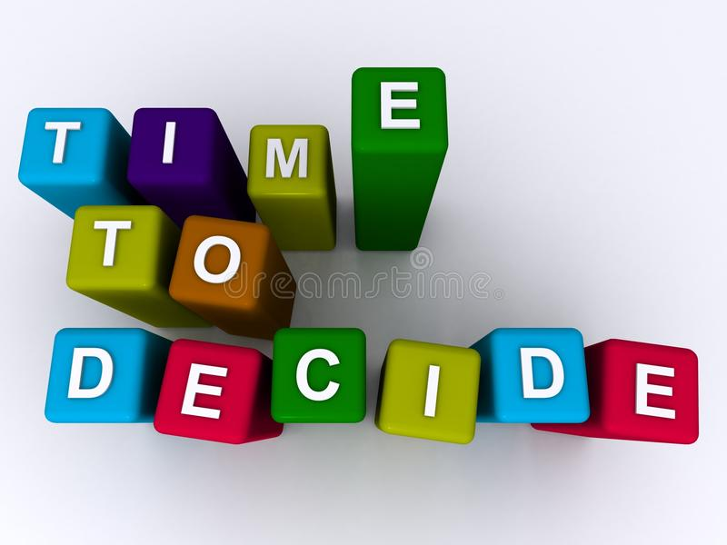 Time to decide. Written in white on colorful 3D toy blocks stock illustration