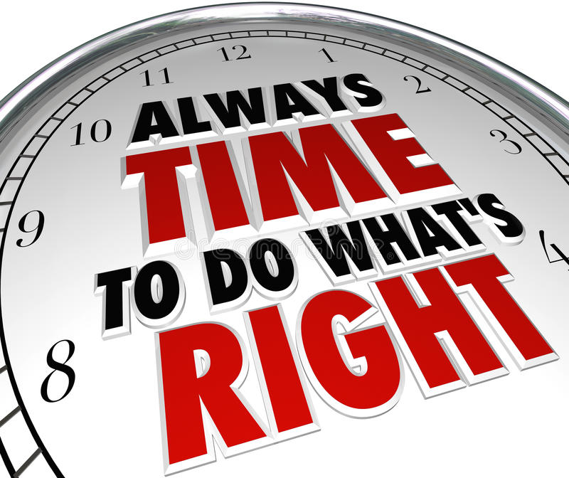 Always Time to Do What's Right Saying Clock Quote stock illustration