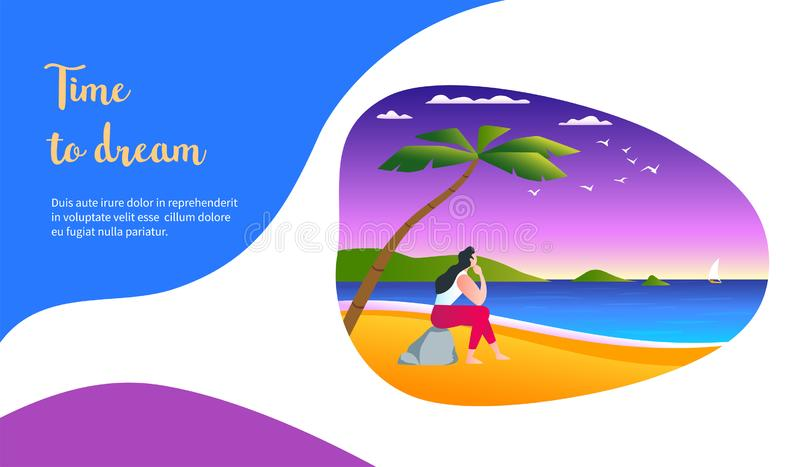 Time to dream concept. Dreaming girl sitting on the ocean shore. Time to dream concept. Modern vector illustration beach beautiful blue coast creative female vector illustration