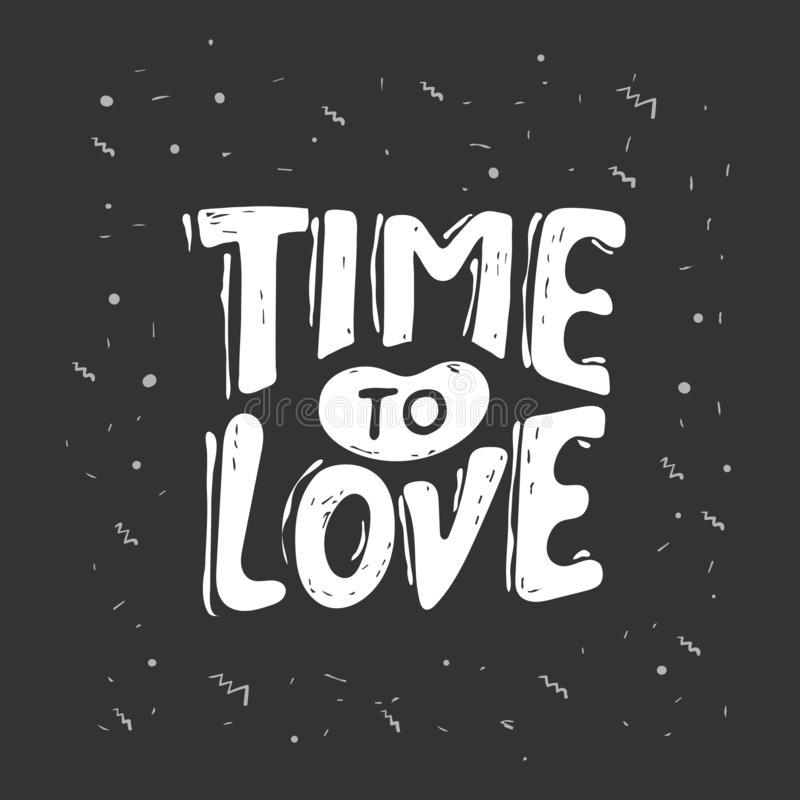 Time to love. LOVE LETTERING WORDS. FOR VALENTINE`S DAY. VECTOR TYPOGRAPHY. Romantic handwritten lettering isolated on stock illustration