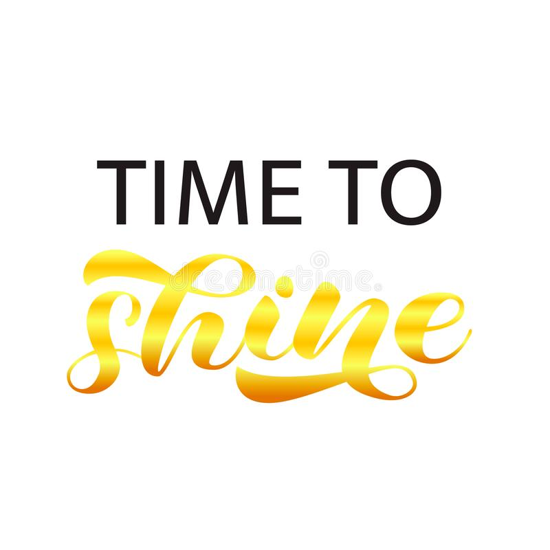 Time to Shine lettering. Word for banner or poster. Vector illustration. Time to Shine lettering. Word for banner. Vector illustration vector illustration