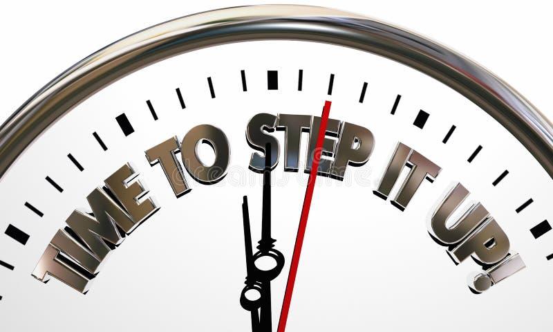 Time to Step it Up Clock Increase Efforts Work Harder 3d Illustr stock illustration