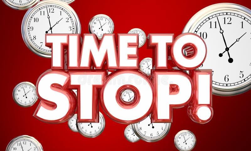 Time to Stop End Finish Clocks Words. 3d Illustration stock illustration