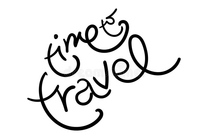 Time To Travel Vector Illustration. Time To Travel Vector Illustration with Unique Hand Drawn Brush Lettering. Handwritten Funny Style. Motivation Quote for vector illustration