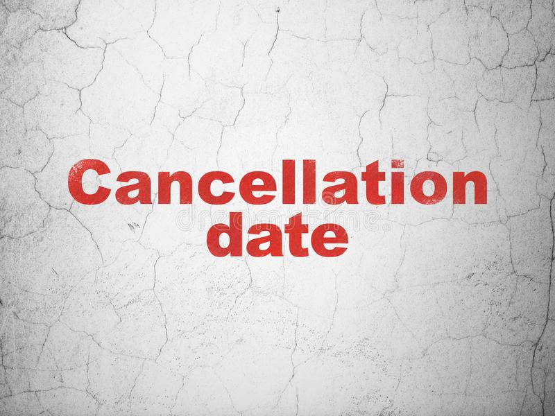 Timeline concept: Cancellation Date on wall background. Timeline concept: Red Cancellation Date on textured concrete wall background vector illustration