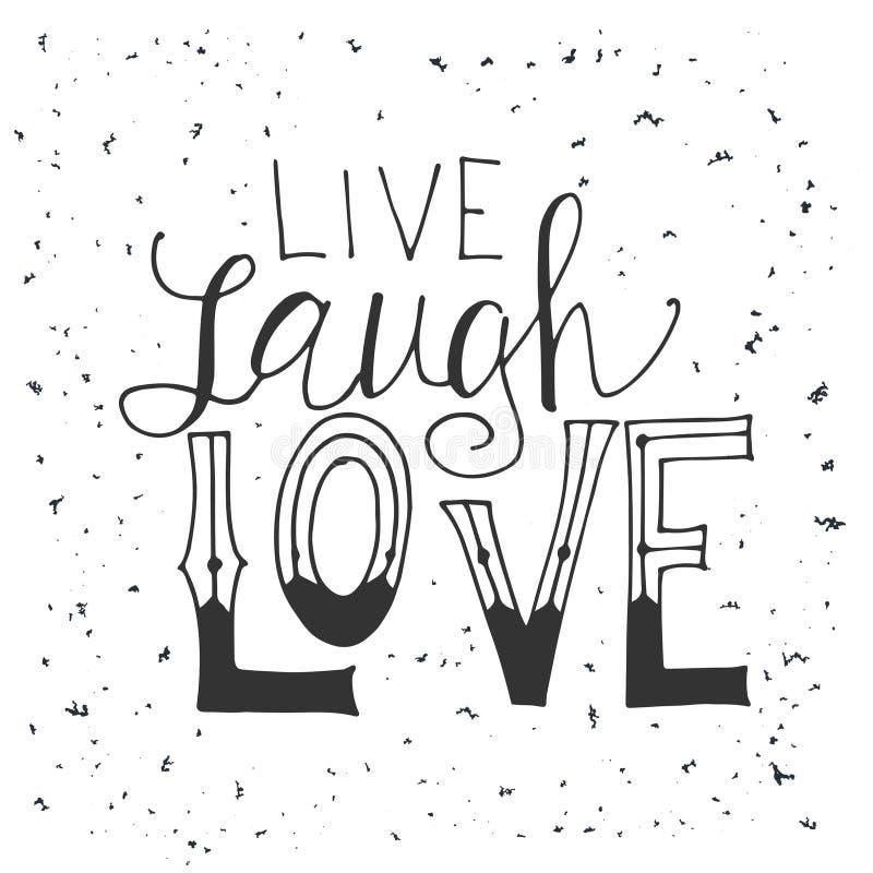 Tipográfico dibujada mano de la cita del vector El poner letras: Vive el amor de la risa Cartel con el saludo Diseño tipográfico  ilustración del vector