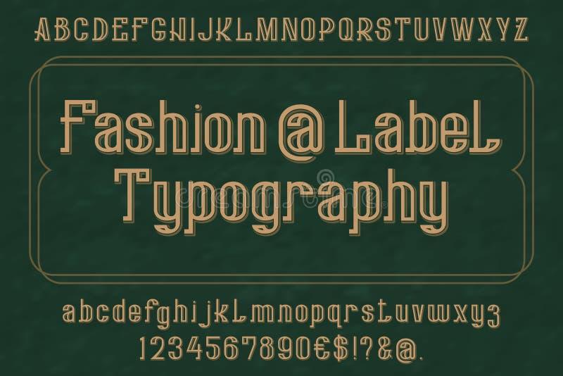 Tipografía de la tipografía de la etiqueta de la moda Alfabeto inglés aislado Letras, números y algunos símbolos ilustración del vector