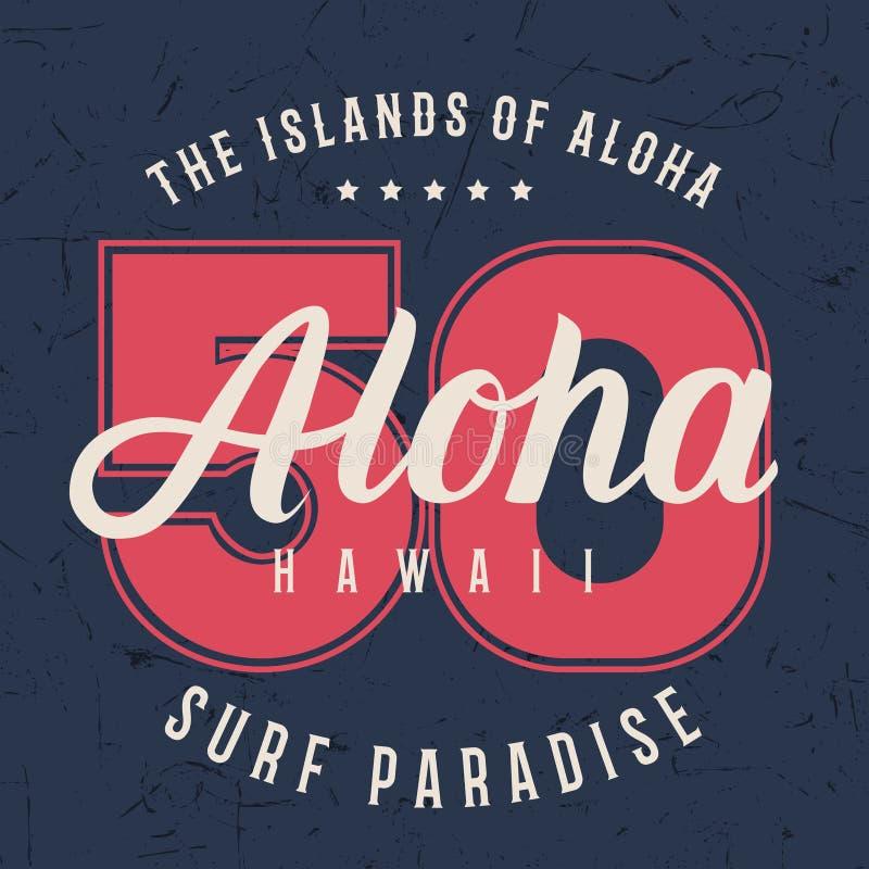 Tipografía de las letras de Hawaii de la hawaiana, diseño de gráficos de la camiseta, impresión de la camisa en textura del grung libre illustration