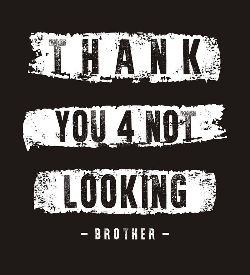 Tipografía del vector gracias para no mirar al hermano libre illustration