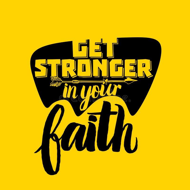 Tipografía, letras y ejemplo cristianos Consiga más fuerte en su fe libre illustration
