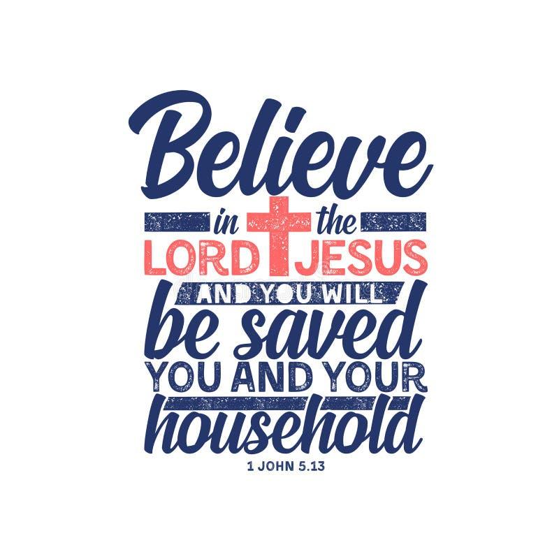 Tipograf?a y letras cristianas Ejemplo b?blico Believein Lord Jesus ilustración del vector