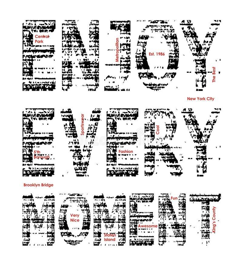 A tipografia aprecia cada momento em New York City, vetor do gráfico do t-shirt ilustração stock