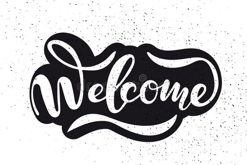 Tipografia bem-vinda esboçada mão da rotulação Sinal tirado da arte Texto inspirador ilustração stock