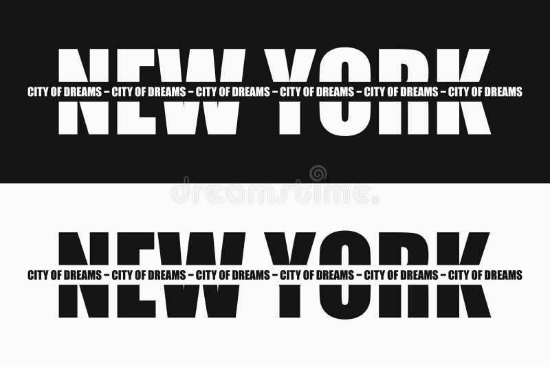 Tipografia da forma de New York com slogan na listra - cidade dos sonhos Projeto de gráficos para o fato e a cópia da roupa Vetor ilustração royalty free