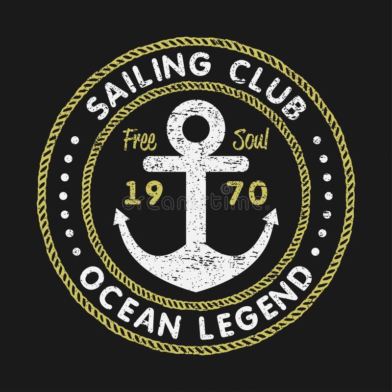 Tipografia di lerciume del club di navigazione per i vestiti di progettazione, le magliette con l'ancora e la corda Grafici d'ann royalty illustrazione gratis