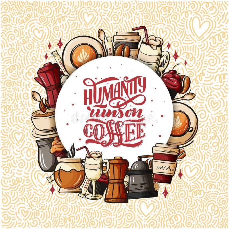 Tipografia do copo de café das citações Citações do estilo da caligrafia Motivação da promoção da loja Rotulação do estilo de vid ilustração royalty free
