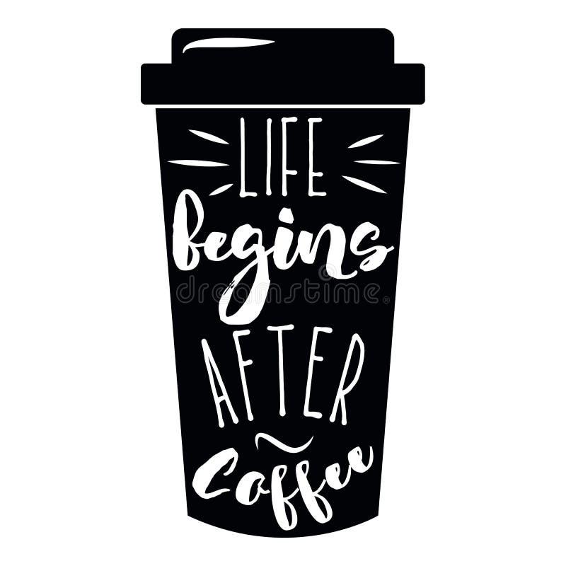 A tipografia do copo de café das citações leva embora para ir Estilo da caligrafia Motivação da promoção da loja Rotulação do est ilustração do vetor