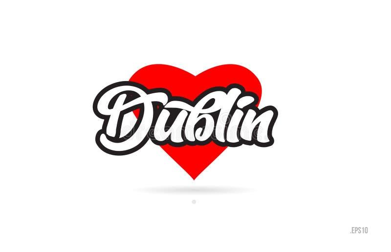 tipografia do projeto da cidade de Dublin com logotipo vermelho do ícone do coração ilustração do vetor