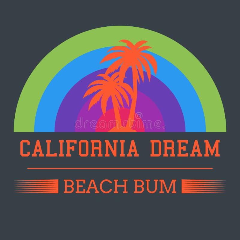 Tipografia do sonho de Califórnia, gráficos do t-shirt Illustrati do vetor ilustração do vetor