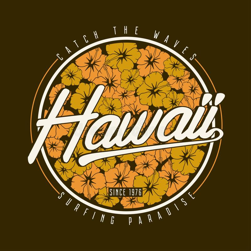 Tipografia do t-shirt de Havaí A cópia surfando floral com hibiscus floresce para o projeto havaiano do fato ilustração royalty free
