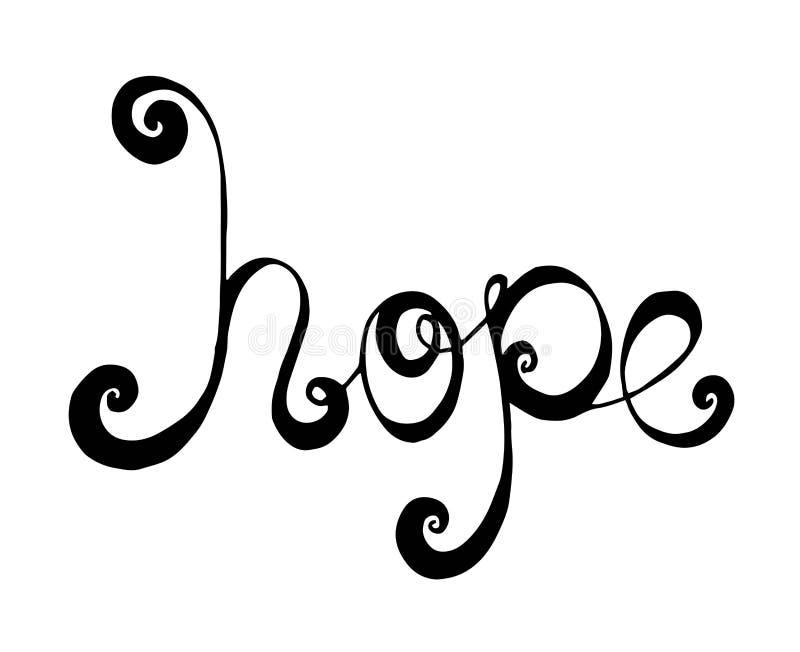 A tipografia que rotula a esperança da frase isolou-se no fundo branco ilustração do vetor