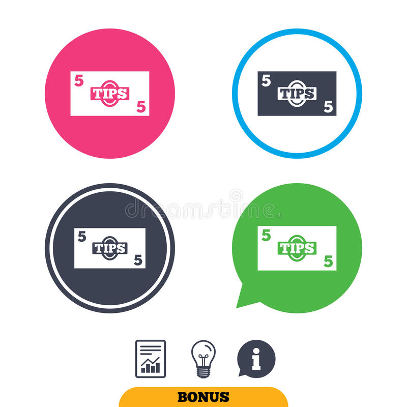 Tips sign icon. Cash money symbol. . Tips sign icon. Cash money symbol. Paper money. Report document, information sign and light bulb icons. Vector royalty free illustration