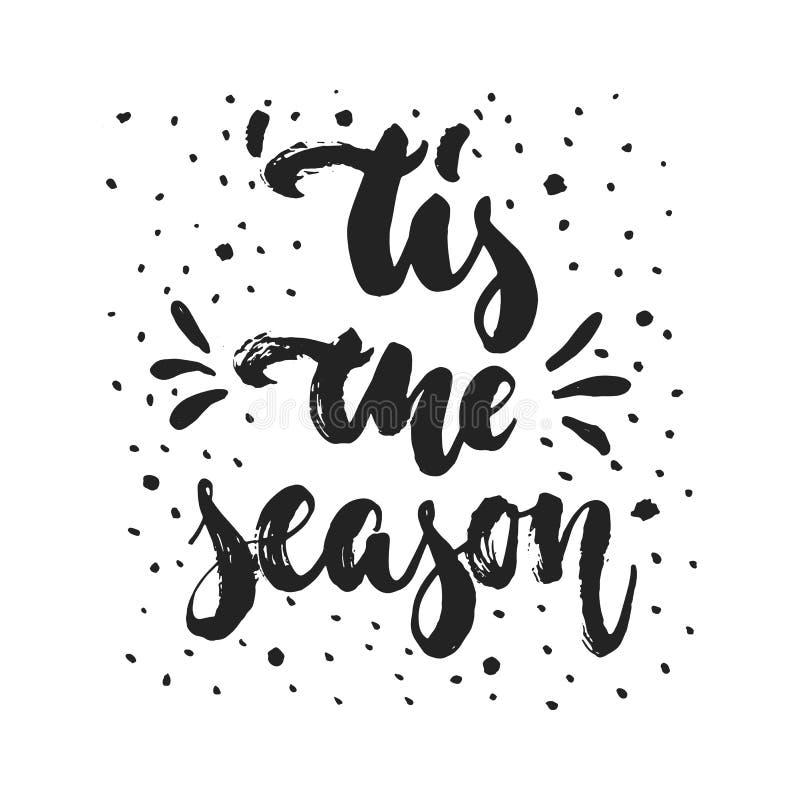 Tis het seizoen - hand getrokken Kerstmis en Nieuwjaar de wintervakantie stock illustratie