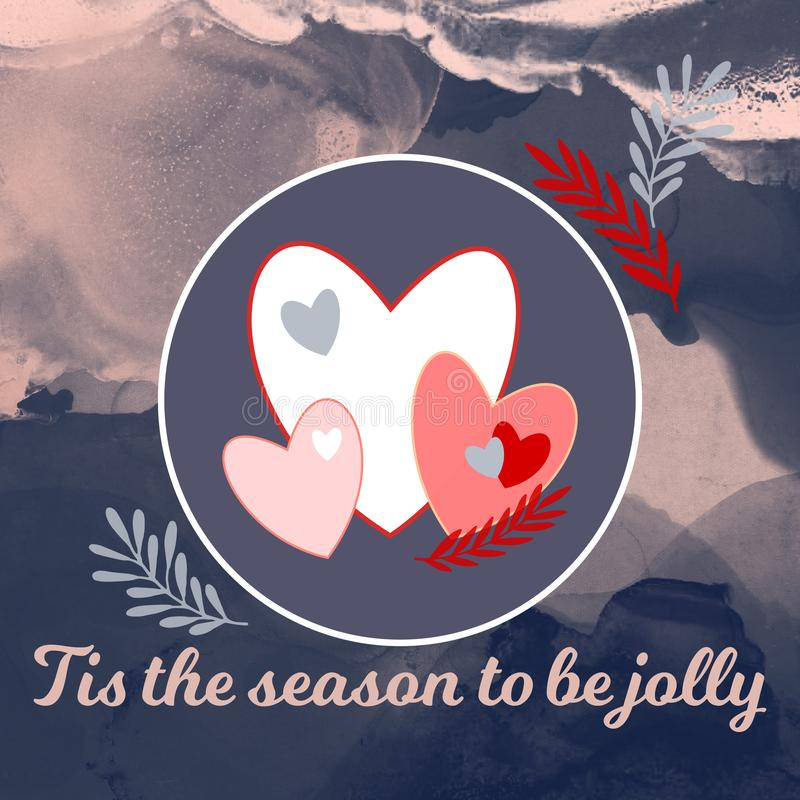 Tis the season to be jolly with hearts stock illustration