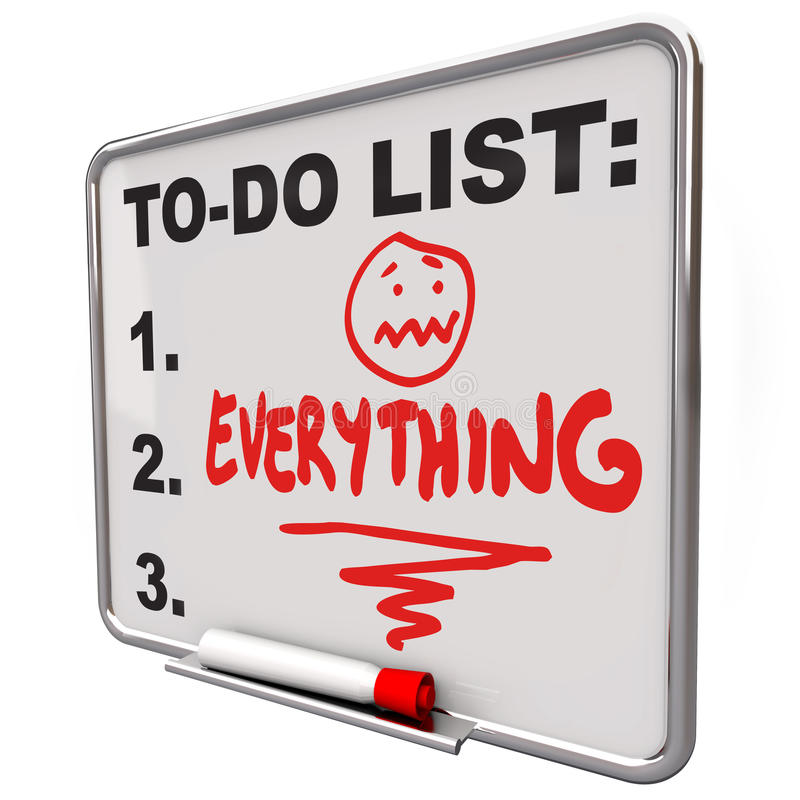 To-Do List Everything Dry Erase Board Overworked Stress Royalty Free Stock Images