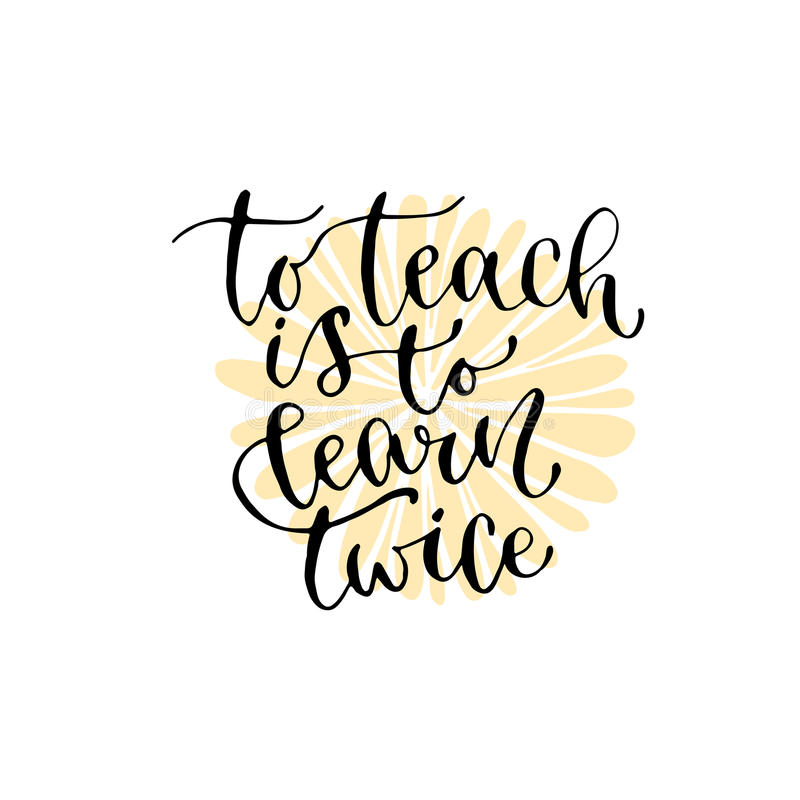 to teach is to learn twice – The Principal of Change