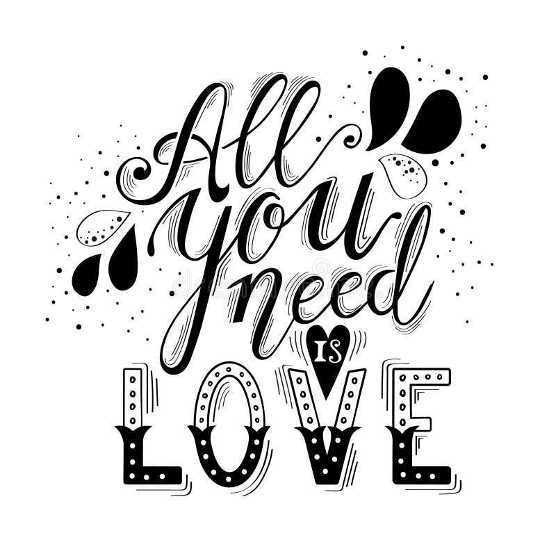 Toda lo que usted necesita es letras y decoración de la mano del amor ilustración del vector