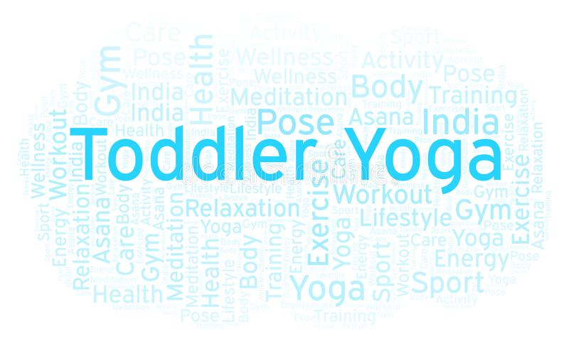 Toddler Yoga word cloud. Wordcloud made with text only stock illustration