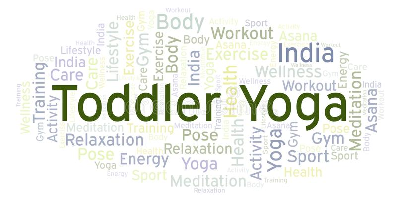 Toddler Yoga word cloud. Wordcloud made with text only royalty free illustration