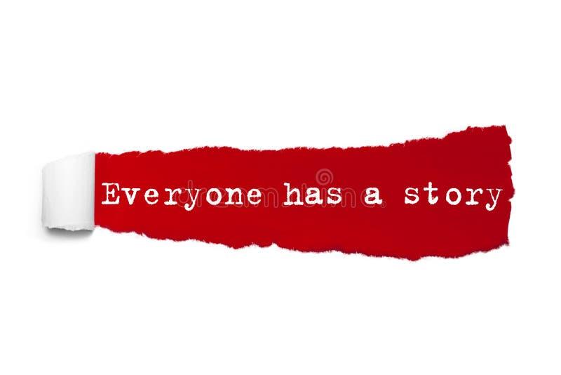 Todo el mundo tiene una palabra de la historia escrita bajo pedazo encrespado de papel rasgado rojo ilustración del vector