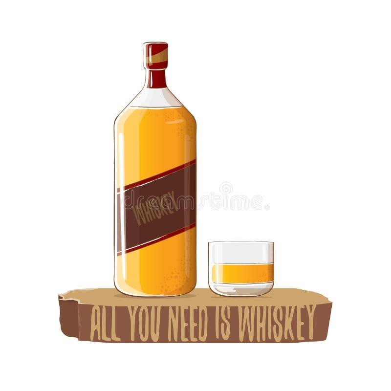 Todo lo que usted necesita es ejemplo del concepto del vector del whisky vector la botella enrrollada del whisky o del borbón con stock de ilustración