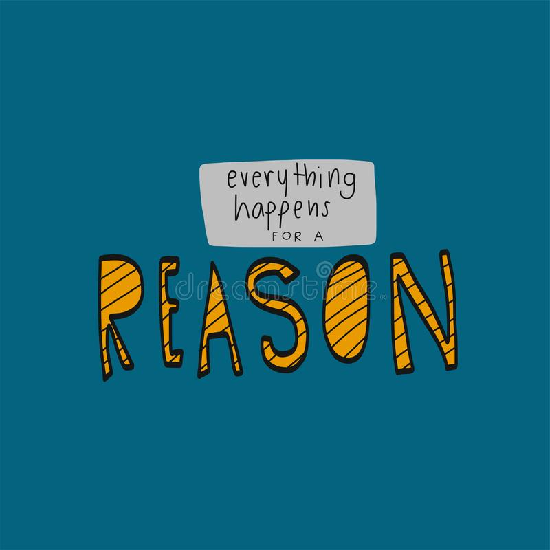 Todo sucede para un ejemplo de la palabra de la razón ilustración del vector