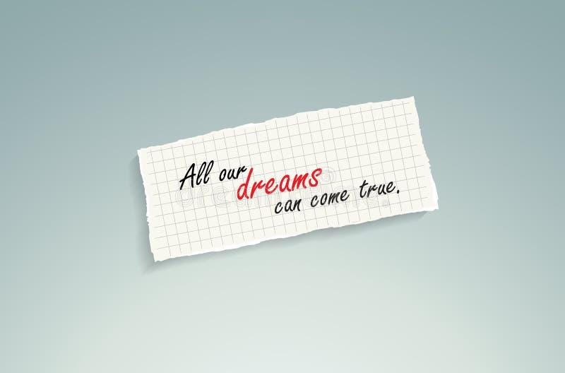 Todos nossos sonhos podem vir verdadeiro. ilustração stock