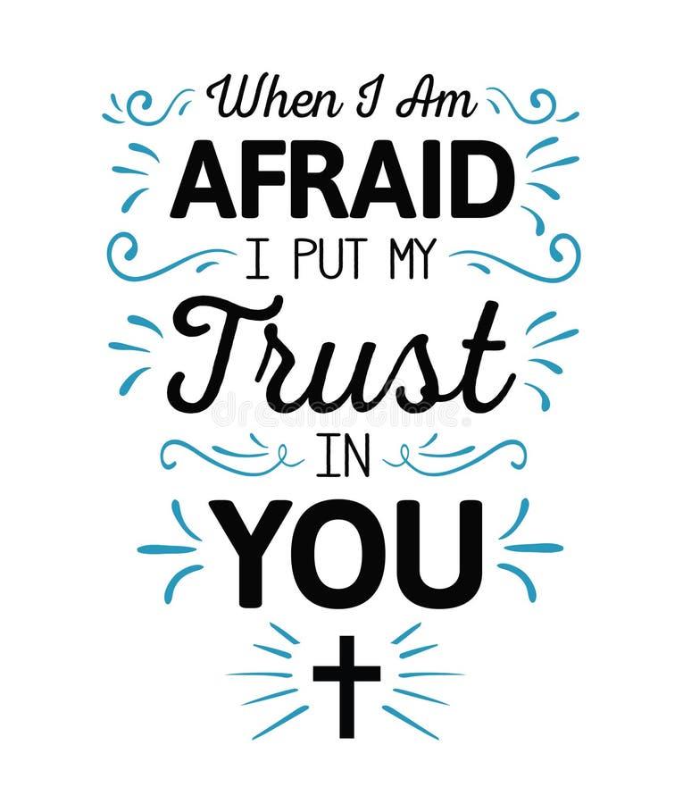 Toen bange I ` m ik mijn Vertrouwen in u zette vector illustratie