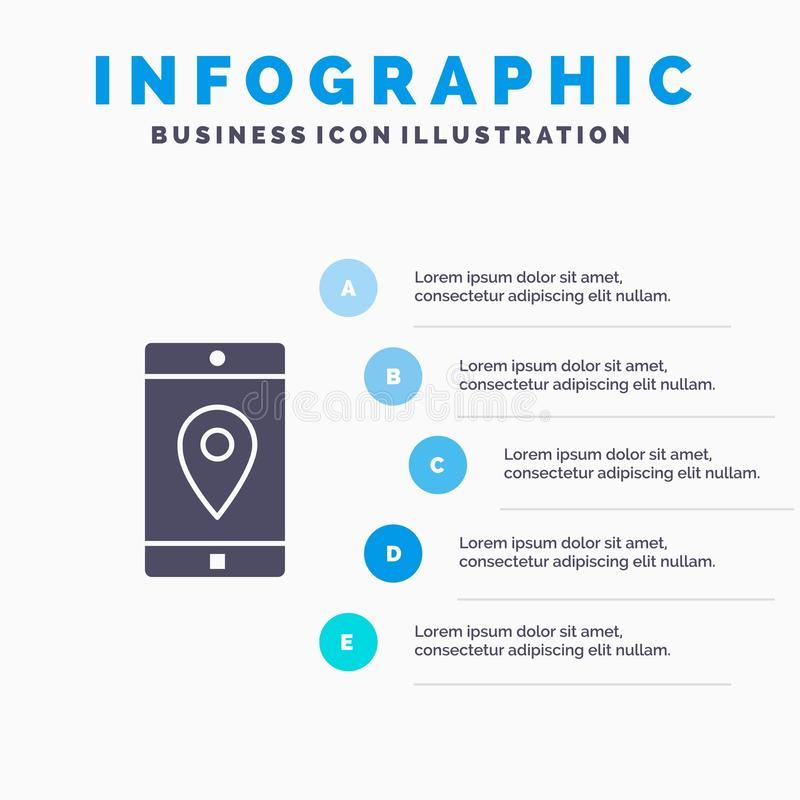 Toepassing, Mobiele, Mobiele Toepassing, Plaats, Kaart Stevig Pictogram Infographics 5 de Achtergrond van de Stappenpresentatie stock illustratie
