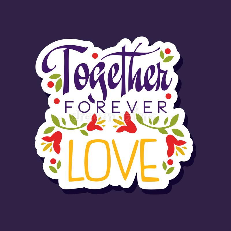 Together, forever, love poster with romantic phrase, Valentines Day card colorful vector illustration. On a dark blue background vector illustration