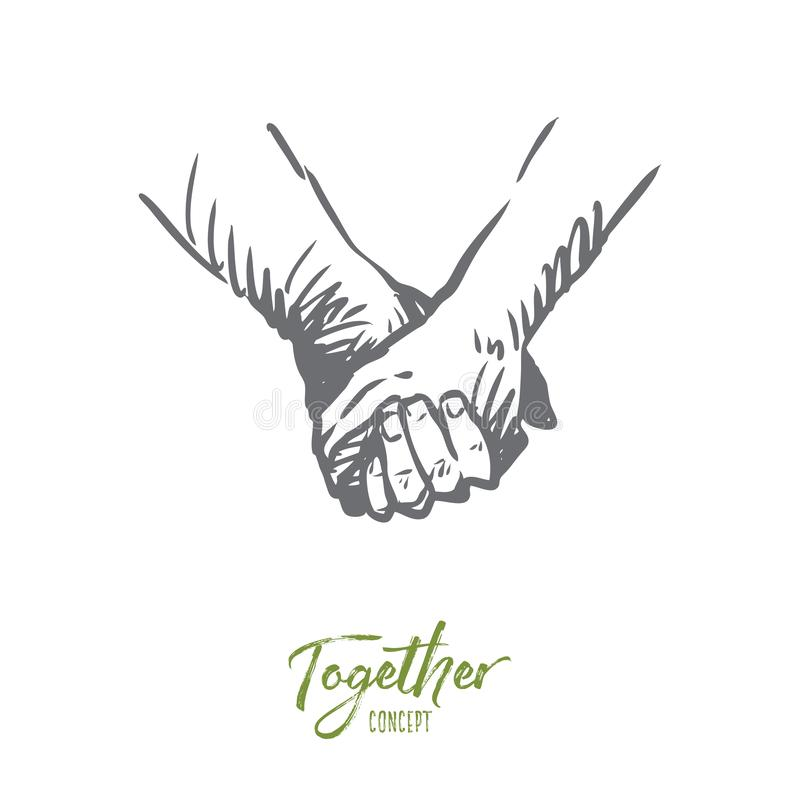 Together, hands, friendship, love, partnership concept. Hand drawn isolated vector. Together, hands, friendship, love, partnership concept. Hand drawn persons royalty free illustration
