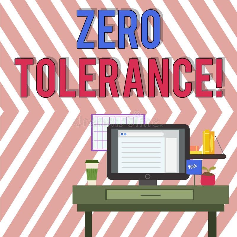 Tolerância zero do texto da escrita da palavra Conceito do negócio para a recusa para aceitar tipicamente o comportamento antis ilustração stock
