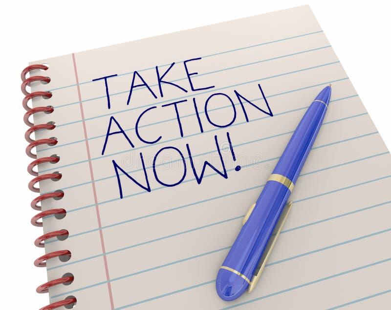 Tome a ação agora Pen Writing Words Notepad ilustração royalty free